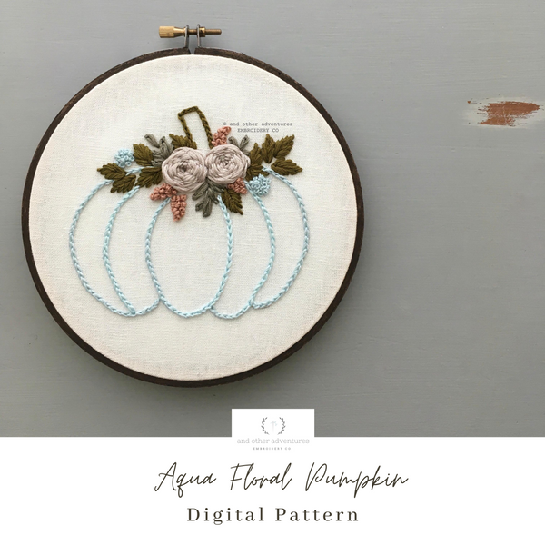 Aqua Floral Pumpkin Beginner Embroidery Pattern Digital Download | And Other Adventures Embroidery Co