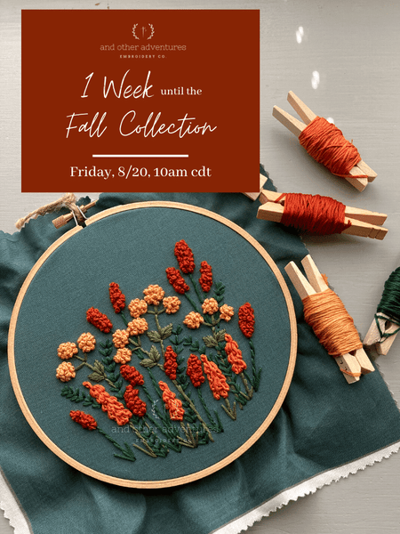 1 Week until the AOA 2021 Fall Collection   And Other Adventures Embroidery Co