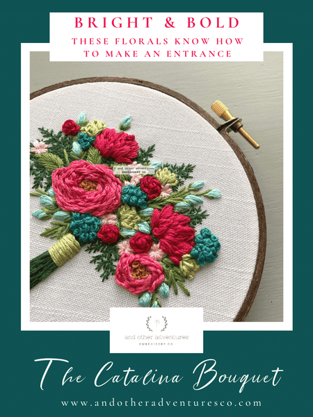 The Catalina Embroidered Bouquet - Bright & Bold - These florals know how to make an entrance | And Other Adventures Embroidery Co