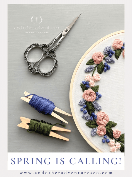 Inverness Hand Embroidery Kit - Spring is Calling | And Other Adventures Embroidery Co