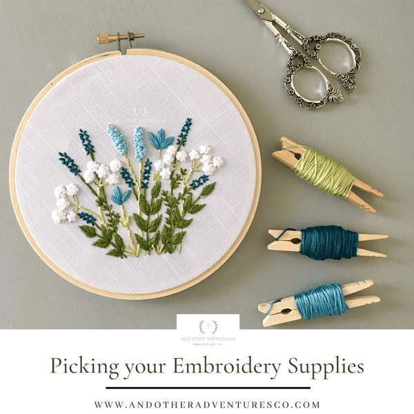 AOA-Picking Your Hand Embroidery Supplies | And Other Adventures Embroidery Co