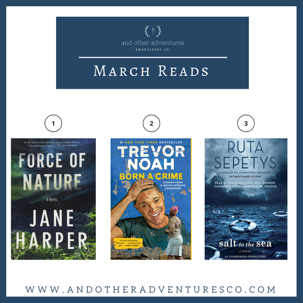 AOA Blog Post - March Reads by And Other Adventures Embroidery Co