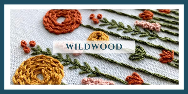 AOA Wildwood Collection - Embroidery Kits + Digital Patterns | And Other Adventures Embroidery Co