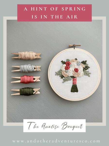 A Hint of Spring - The Analise Bouquet Embroidery Pattern | And Other Adventures Embroidery Co