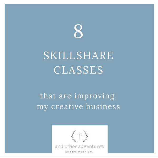 8 SkillShare classes that are improving my creative business