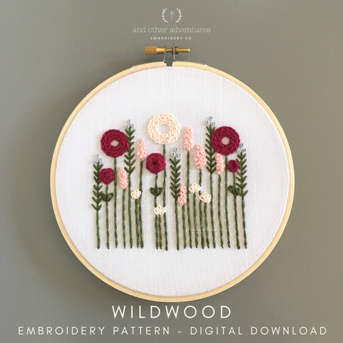 Beginner Hand Embroidery Digital Pattern - Wildwood by And Other Adventures Embroidery Co