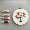 The Analise Bouquet Hand Embroidery Kit | And Other Adventures Embroidery Co