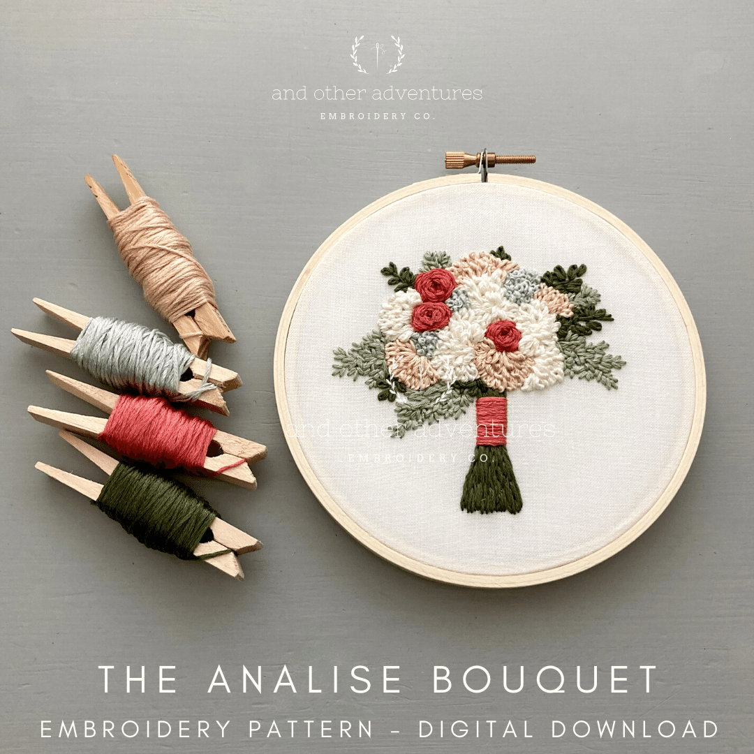 Analise Bouquet DIY Hand Embroidery Pattern | And Other Adventures Embroidery Co