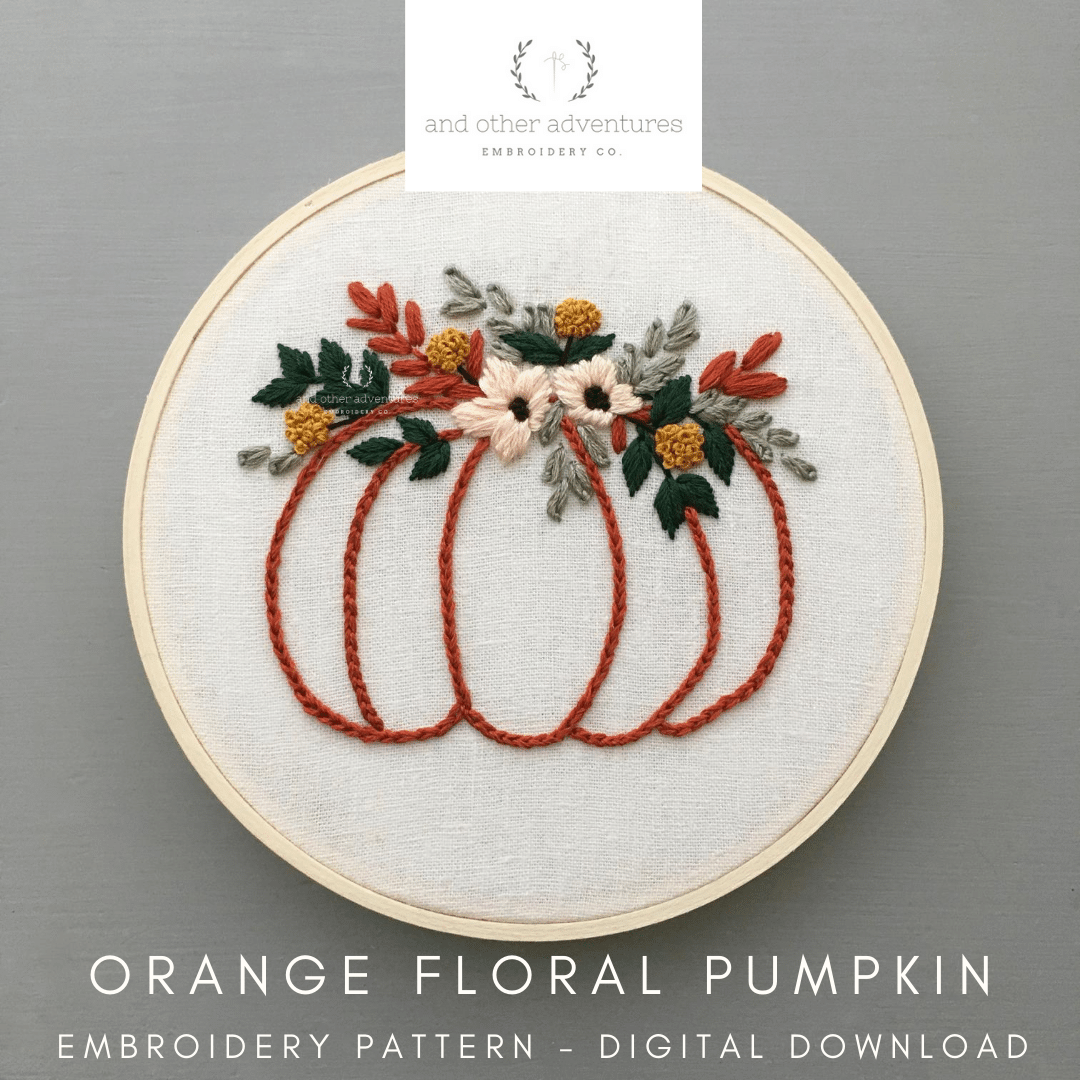 Orange and Green Fall Floral Pumpkin Digital Embroidery Pattern | And Other Adventures Embroidery Co