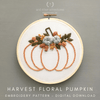 Harvest Floral Pumpkin Digital Download Hand Embroidery Pattern | And Other Adventures Embroidery Co
