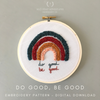 Do Good, Be Good Hand Embroidery Pattern Digital Download by And Other Adventures Embroidery Co