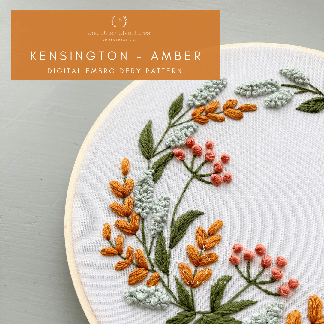 Kensington in Amber - Digital Hand Pattern for Beginners | And Other Adventures Embroidery Co