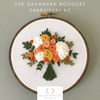 The Savannah Bouquet Hand Embroidery Kit by And Other Adventures Embroidery Co