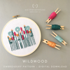 Beginner Hand Embroidery PATTERN - Wildwood in Teal