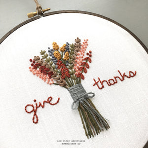 Give Thanks Hand Embroidery KIT by And Other Adventures Embroidery Co