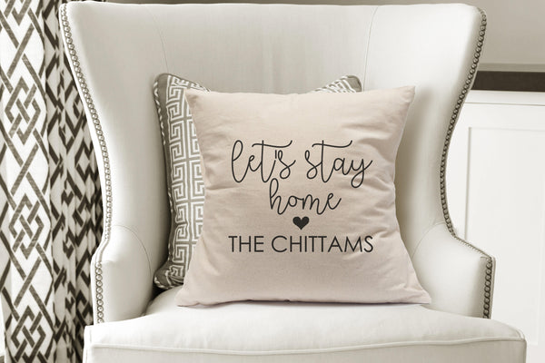 Lets Stay Home Pillow|Mater Bedroom Decor|15th Anniversary Gift|Custom Wedding Gift|20th Anniversary|Housewarming Present|Best New Home Gift