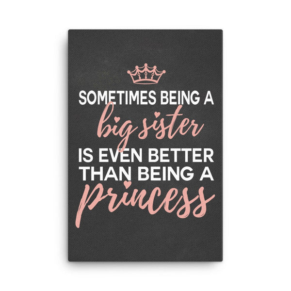 Big Sister Canvas|First Child Gift|New Sister Gift|Big Girl Bedroom|Princess Bedroom|Being A Princess|New Baby Sister|Quote For Sisters