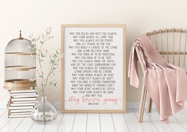 Bob Dylan Lyrics|Stay Forever Young|First Communion Gift|Poem For Godson|Unique Baptism Gift For Goddaughter|Gift From Aunt|Nursery Decor