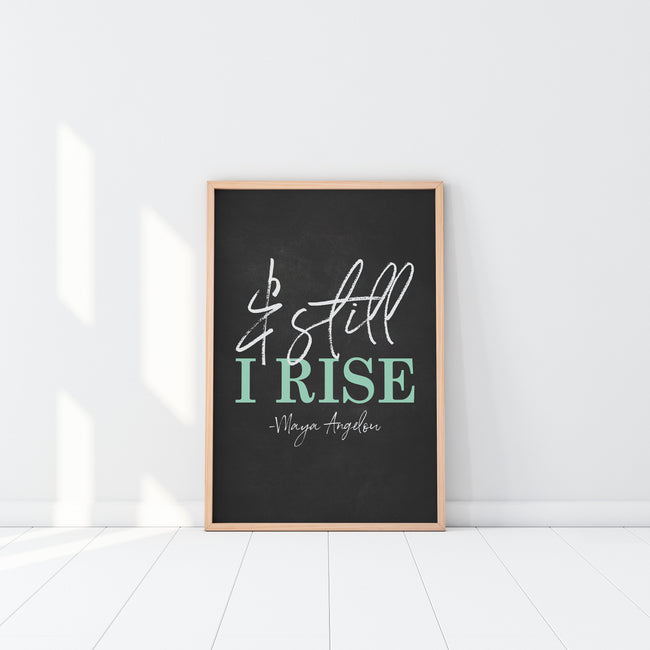 And Still I Rise|Maya Angelou Quote|Civil Rights|Social Justice|Equal Rights|Black Lives Matter|Womens Rights|Womens March|Feminist Gift