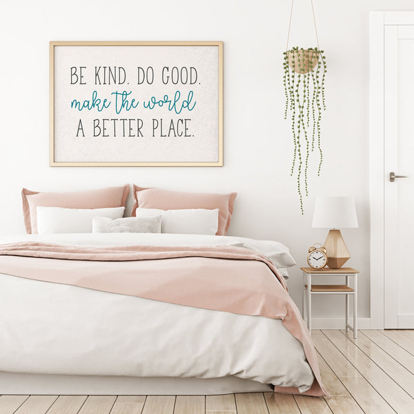 Be Kind Do Good Make The World A Better Place|First Communion Gift|Poem For Goddaughter|Unique Baptism Gift For Goddaughter|Nursery Decor