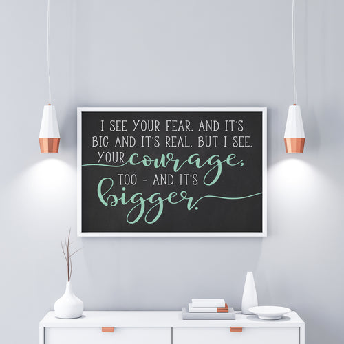 I See Your Courage And Its Bigger|You Are Strong|Graduation Gift For Baptism|New Mom Gift|I See Your Fear|Best Friend Gift|Motivational Gift