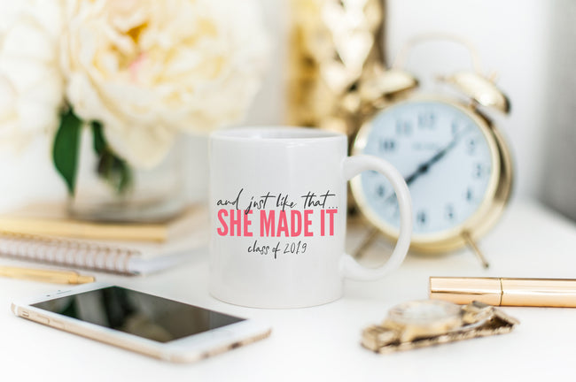 And Just Like That/She Made It/Graduation Mug/Daughter Graduation/Niece Graduation/College Graduation Gift For Goddaughter/Girl Graduation