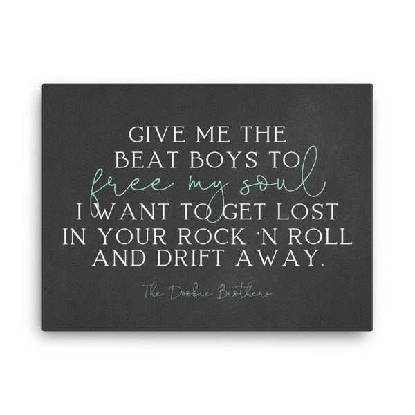 Classic Rock Lyrics Canvas, Rock Music Canvas Prints, Brother Gift, Wall Murals, Free My Soul, Drift Away, Classic Rock Poster, Rock N Roll