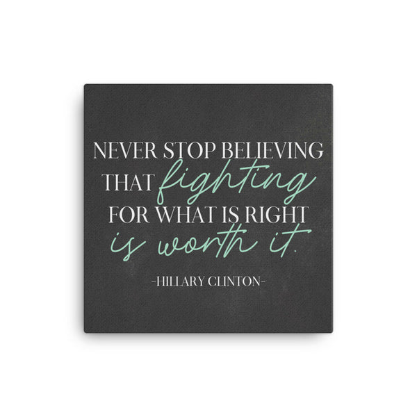 Never Stop Believing, Hillary Clinton Speech, Hillary Clinton Nursery, Concession Speech, Cute Office Wall Art, Baby Dedication Poem From Au