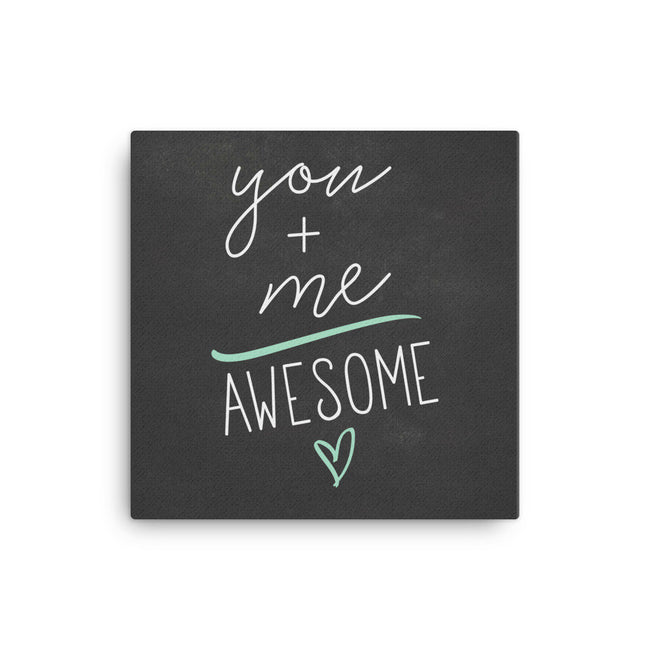 You Plus Me Equals Awesome Canvas Print, Gift For Girlfriend, Gift For Bridal Shower, Gift For Big Sister, Couples Gift For Her