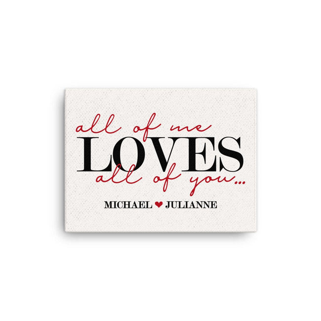 All Of Me Loves All Of You Personalized Canvas, I Love You More, Anniversary Gift For Wife, Song Lyrics Wedding Gift For Couple, 1st Anniver