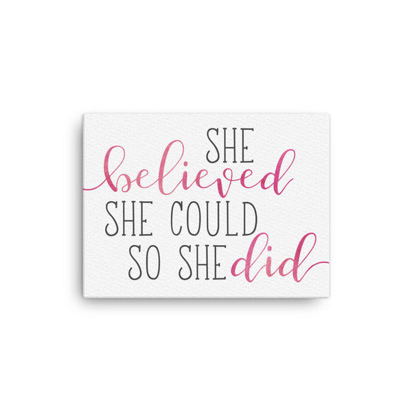 She Believed She Could So She Did Canvas\Large Nursery Decor\Baptism Gift For Girl\Cubicle Decor\Female Office\Coworker Gift For Boss Lady