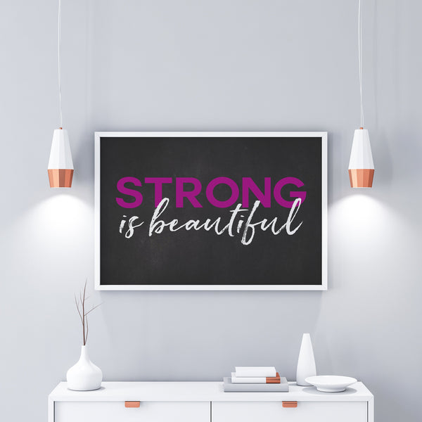 Strong Is Beautiful Print - Fitness Crossfit Gym Print