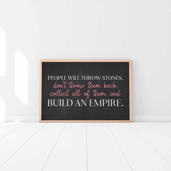 Build An Empire Print - Cubicle Desk Decor