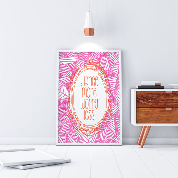 Dance More Worry Less Printable Dance Studio Wall Art