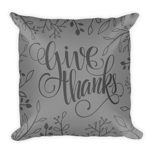 Give Thanks Pillow With Insert, Charcoal