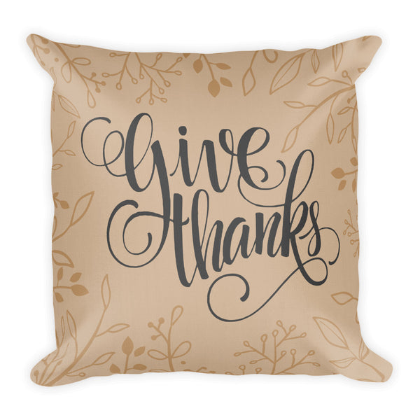 Give Thanks Pillow With Insert, Fall Decor, Modern Farmhouse Decor, Thanksgiving Decor, Porch Decor, 18x18 Throw Pillow