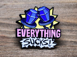 Everything Sucks Ring Pop Pin