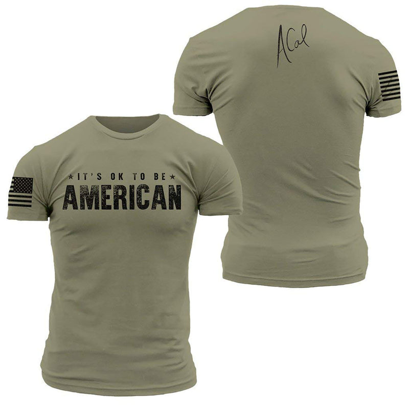 Grunt Style ACAL Ok To Be American Men's T-Shirt