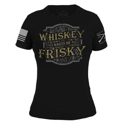 Grunt Style Whiskey Makes Me Frisky Women's T-Shirt