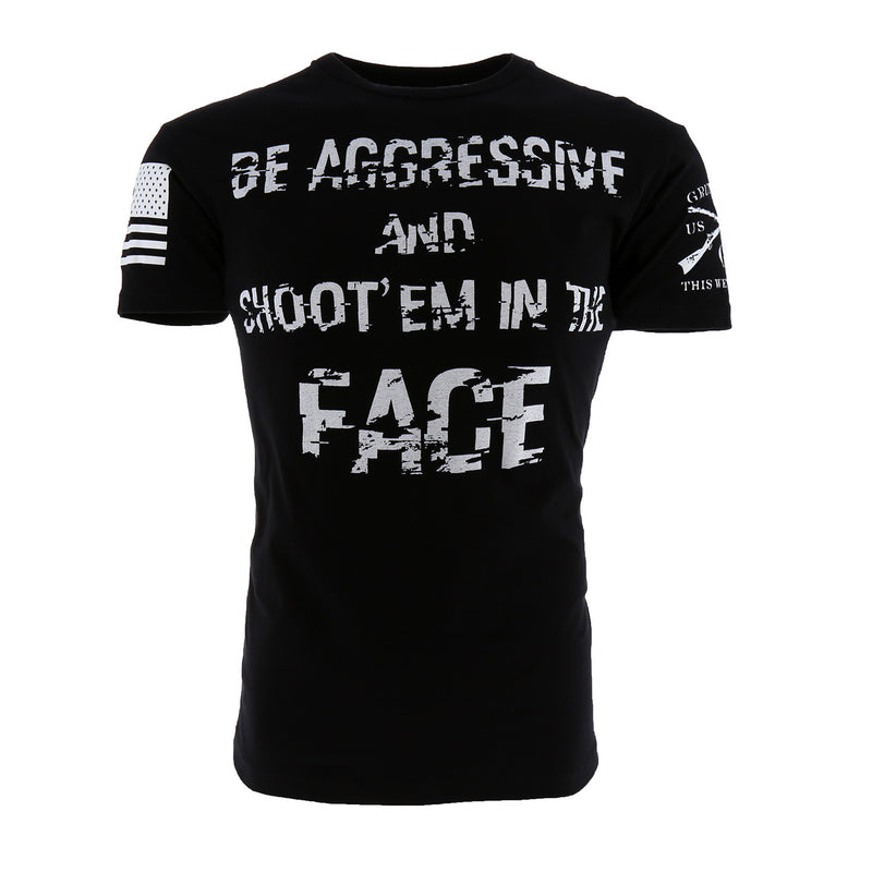 Grunt Style Be Aggressive Men's T-Shirt