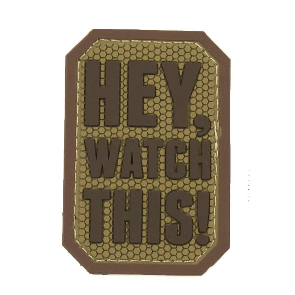 Mil-Spec Hey Watch This Patch