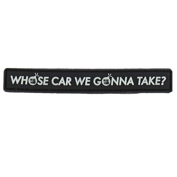 "Dump Box Dangerous Goods ""Who's Car We Gonna Take"" Morale Patch"