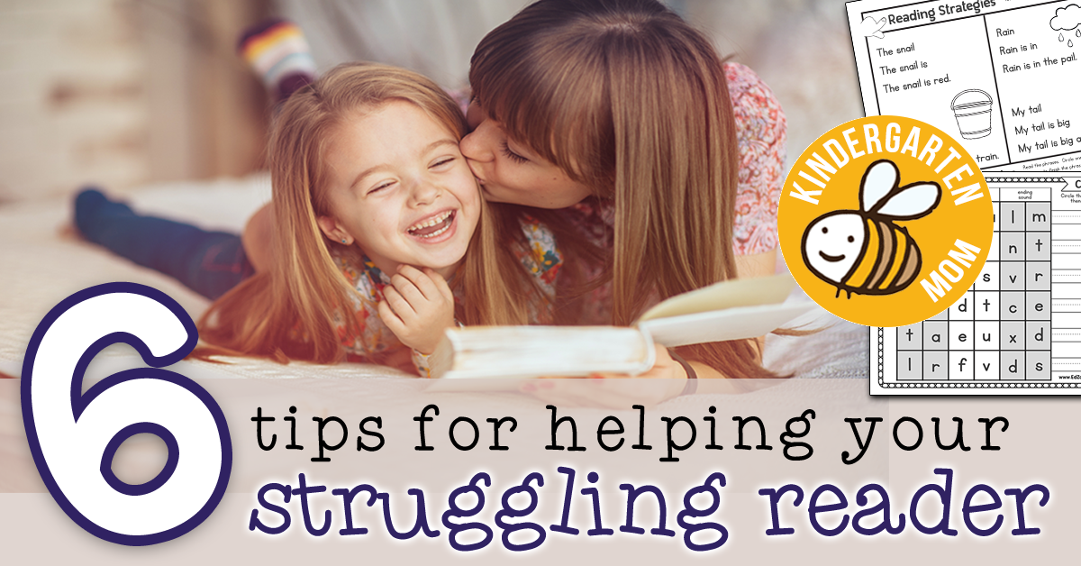 6 Tips to help a Struggling Reader