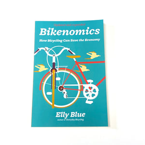 Bikenomics Book: How Bicycling Can Save the Economy