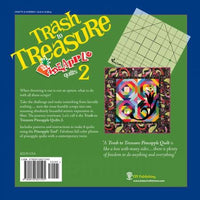 Trash to Treasure - Pineapple Quilts #2 - Special Event 🍍
