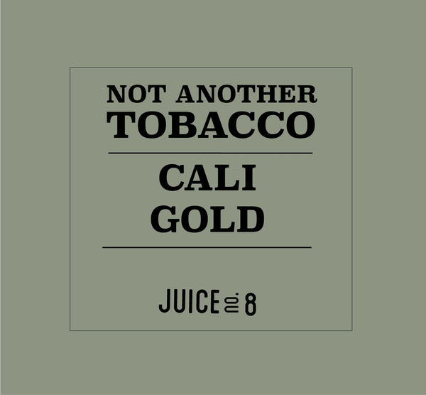 Not Another Tobacco Cali Gold VAPE STATION