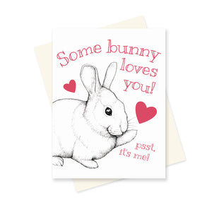 Some Bunny Loves You. A6 Card