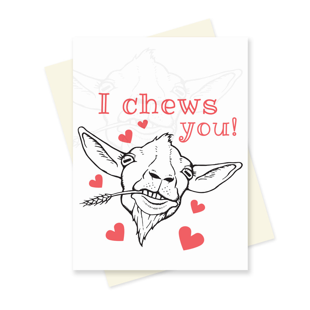 I Chews You! A6 Card