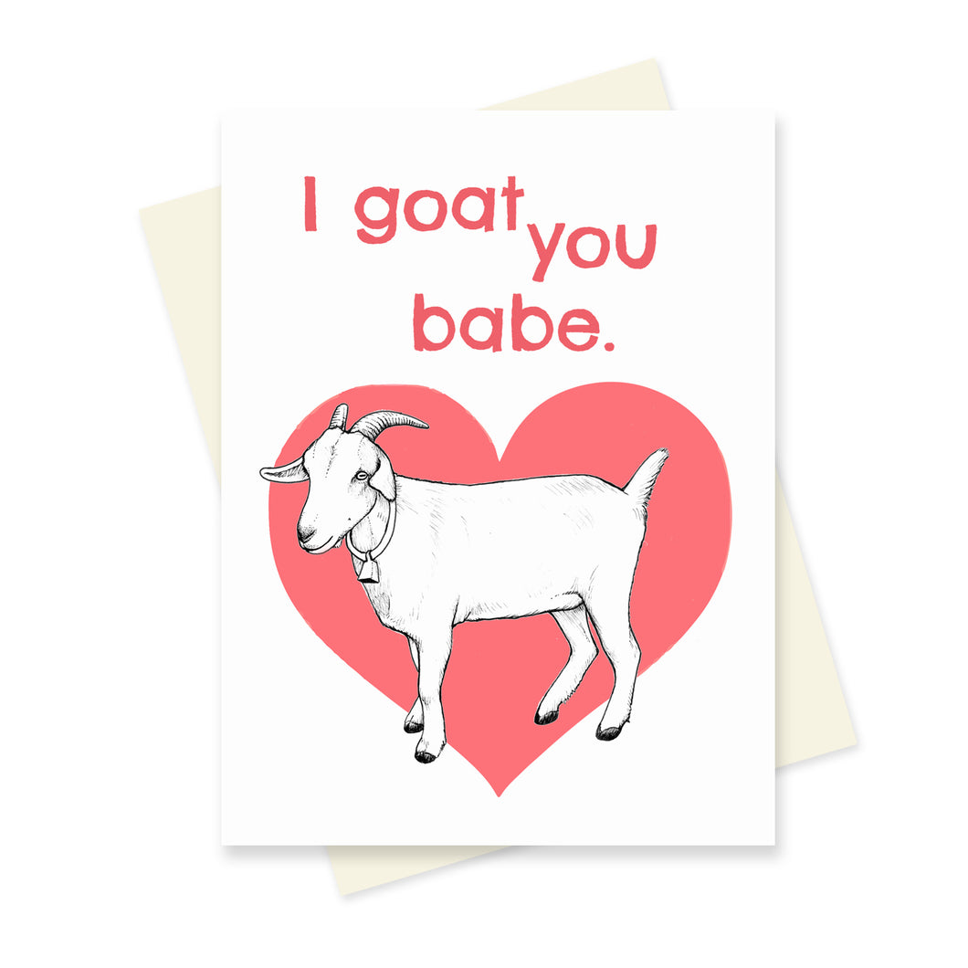 Goat you Babe. A6 Card