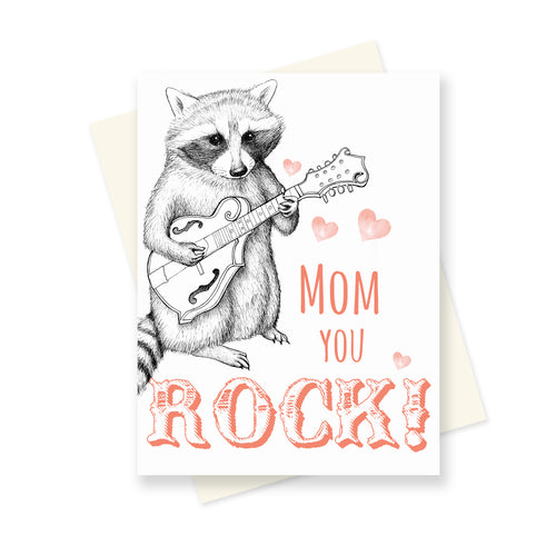 Mom You Rock Raccoon. A6 Card